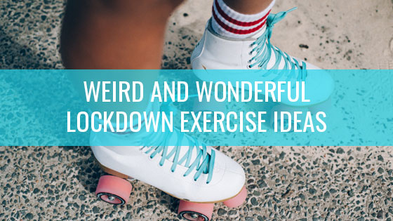 Weird and wonderful lockdown exercise ideas | Hoop Sparx