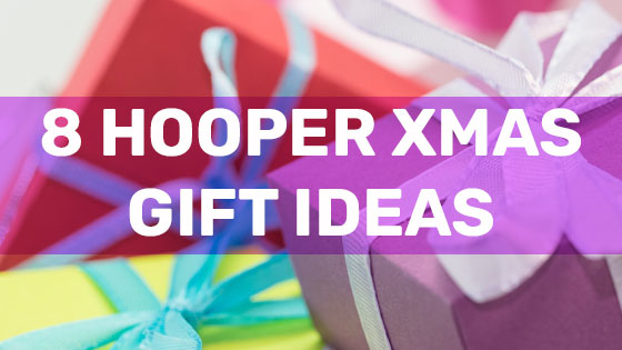 8 Hooper Xmas Gift Ideas