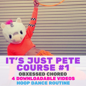 Pete Obxessed #1 - Chorography Hoop Dance Download | Hoop Sparx