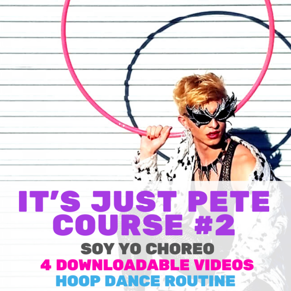 It's Just Pete #2 - Soy Yo Chorography Hoop Dance Download   Hoop Sparx