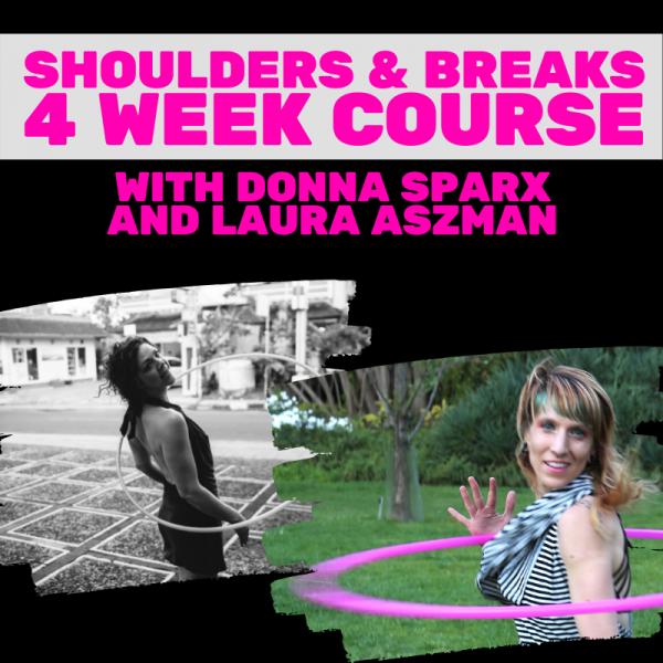 Shoulders & Breaks 4 Week Hoop Course | Hoop Sparx