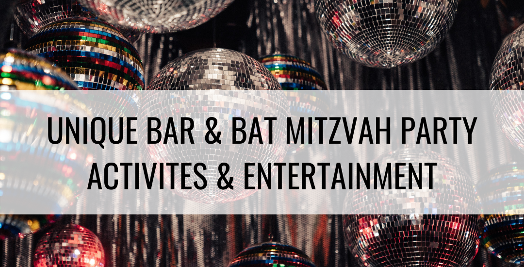 Unique Bar & Bat Mitzvah Party Activities