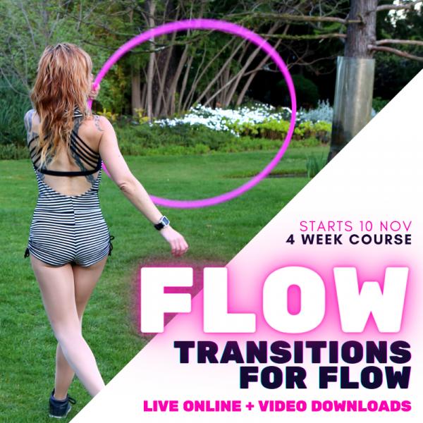 TRANSITIONS FOR FLOW – HOOP DANCE CLASS – LIVE ONLINE